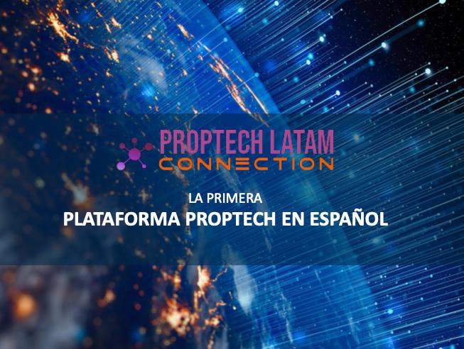 PROPTECH LATAM - la red más grande de TIC para la construcción y edificación
